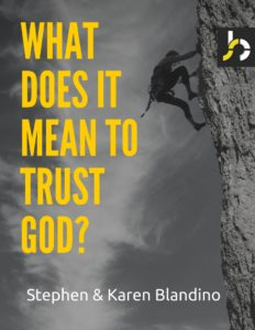 WHAT DOES IT MEAN TO TRUST GOD?-3